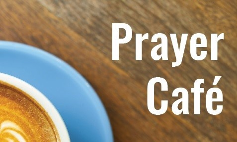 Prayer Cafe
